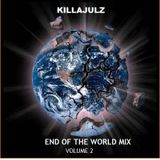 KillaJulz End of the World mix vol 2