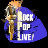 Rock Pop Live - Emission 15 Speciale 100% Live