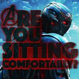 Are You Sitting Comfortably? #13 - Avengers: Age Of Ultron & Unfriended