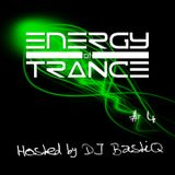 Energy of Trance - hosted by DJ BastiQ - EoTrance #4