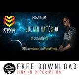Eternal Project #037 Julian Nates Special Guest