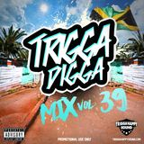 TRIGGA DIGGA MIX VOL. 39