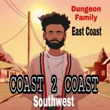 Coast 2 Coast Hip Hop / Thank YOU Dungeon Family