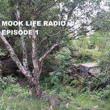 Mook Life Radio Episode 1