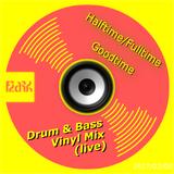 Halftime Fulltime Goodtime Drum & Bass