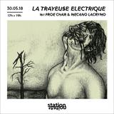 La Trayeuse ELECTRIQUE w/ Froe Char & Mecano Lacrymo