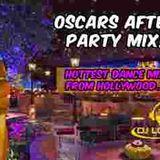 Oscars After Party MixTape