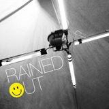 Rained Out – A Bootleg Raver Mixtape