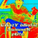 Crazy bRutaL SummeR pUta (minimix sample) the fReAk