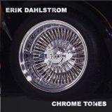 DJ Erik Dahlstrom - Chrome Tones (2002)