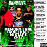 DJJUNKY - MEMORY LANE DANCEHALL MIXTAPE 2K17