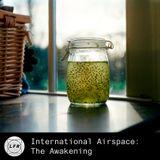 International Airspace: The Awakening
