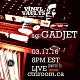 Vinyl Vaults 0003 - March 17 2016 - Special guest GADJET