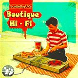 Boutique Hi - Fi #10 Feat. DJ Staff Only