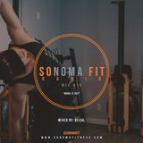 Sonoma Fit Radio Mix #10 W/ DJ CAL