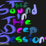 The Sound In The Deep Sessions with MrVin K Vol5 (Guest Mix Soulface)
