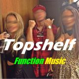 Topshelf Function x Ratchet Music