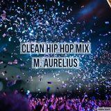 Clean Hip Hop Mix