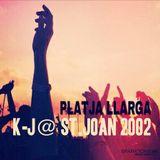 K-J@ ST. JOAN 2002
