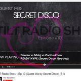 Secret Disco - Mini Mix for Tilt Radio Show