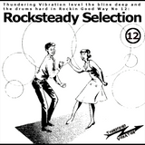 Rocking Good Way VOl 12  - Rocksteady Selection