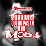 CORRIDOS KE NO PASAN DE MODA