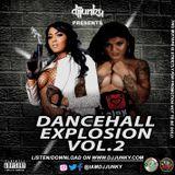 DJ JUNKY PRESENTS - DANCEHALL EXPLOSION VOL.2 MIXTAPE