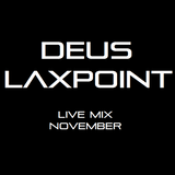 Deus Laxpoint - Live Mix November
