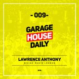Garage House Daily #009 Lawrence Anthony