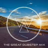 The Great Dubstep Mix - Vol 1 (2016)
