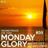 Monday Glory #59
