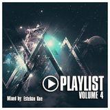Esteban Kue - PLAYLIST Volume 4