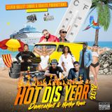 Silver Bullet Sound - Hot Dis Year (Dance Hall Mix) 2018
