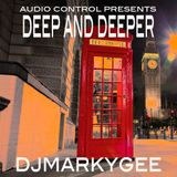 Deep and Deeper - DJMarkyGee - November 2017