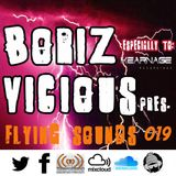Boriz Vicious Pres. Flying Sounds episode 019