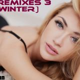 Best Remixes 3 MEGA Dance Mix (2014 Winter)