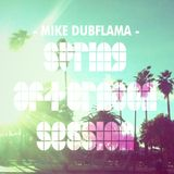 MIKE DUBFLAMA - SPRING AFTERNOON SESSION