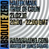 Absolute Zero w/ James Craigie, Haleek Maul & Tribe Of Colin - 21st February 2018