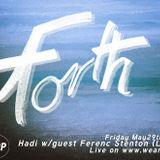 FORTH w/ FERENC STENTON - MAY 29 - 2015