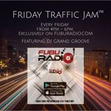 FUBU Radio - Friday Traffic Jam Part 2