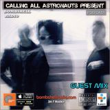 Bombshell Radio Guest Mix - Calling all Astronauts RB.