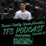 Fisical Project @ Trance Family Spain, Guest Mix February 2020