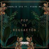 Pop VS Reggaetón Tanga Mixtape