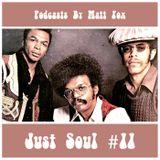 Just Soul #11 (Crossover, Midtempo, 70s Soul & Rolas)