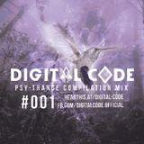 Kaiser T pres. DIGITAL CODE - Psy Trance Compilation Mix Episode 01