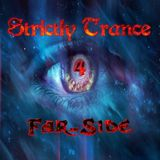 Strictly Trance EP4 Mixed By Far-Side