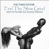 "R&B SLOW JAM - ""Feel The Slow Grind"" (Mega Mix)"