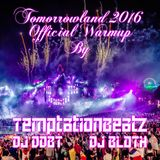 Official Tomorrowland2016 Warm-up (TemptationBeatz Project)