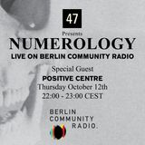 NUMEROLOGY WITH POSITIVE CENTRE
