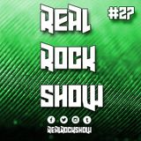 Real Rock Show #RRS27 - August 4, 2016
